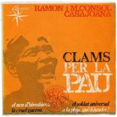 Discos de vinilo: RAMON I M. CONSOL CASAJOANA - CLAMS PER LA PAU - EP SPAIN 1967 - ALS 4 VENTS A4V-5 - GRUP DE FOLK. Lote 42974196