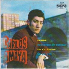 Discos de vinilo: CARLOS AMAYA - DONDE - RECUERDO DE ESPAÑA - YA LO VES - EP SPAIN 1968 VG++ / EX. Lote 42976079