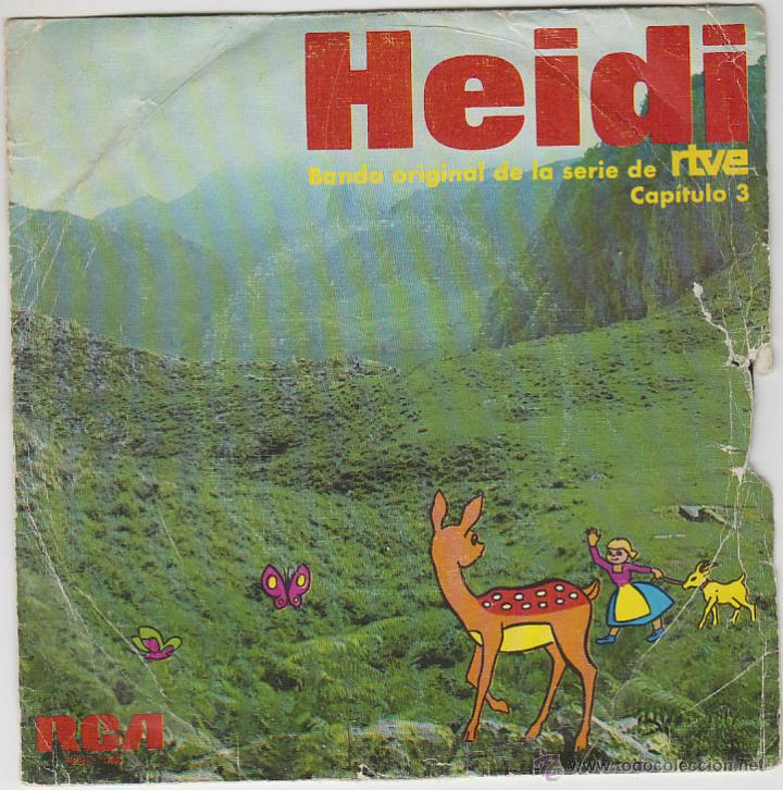 HEIDI, CAPITULO 3. BANDA ORIGINAL DE LA SERIE DE RTVE. SINGLE DEL SELLO RCA DEL AÑO 1975 (Música - Discos - Singles Vinilo - Música Infantil)