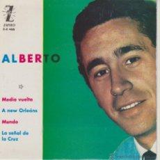 Discos de vinilo: ALBERTO - A NEW ORLEANS - MEDIA VUELTA - LA SEÑAL DE LA CRUZ - EP SPAIN 1963 EX / EX. Lote 42976509
