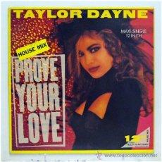 Discos de vinilo: TAYLOR DAYNE - 'PROVE YOUR LOVE' (MAXI SINGLE VINILO) - PEDIDO MÍNIMO 8€. Lote 43001729