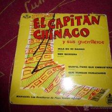 Discos de vinilo: EL CAPITAN CHINACO Y SUS GUERRILEROS - ALLA EN EMI BARRIO / SER QUISIERA (EP 59). Lote 43002104