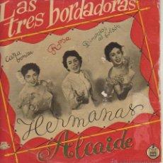 Discos de vinilo: HERMANAS ALCAIDE - LAS TRES BORDADORAS - DINERITOS AL BOLSON + 2 - EP SPAIN 1958 VG+ / VG++. Lote 43011244