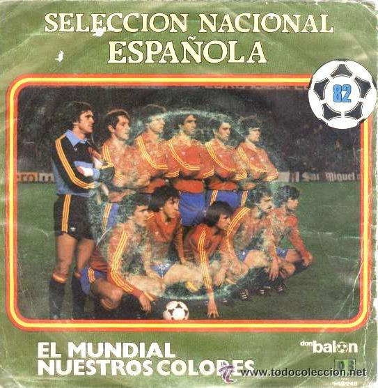 SELECCIÓN ESPAÑOLA DE FÚTBOL - MUNDIAL 82 - DON BALÓN, 1982 (Música - Discos - Singles Vinilo - Otros estilos)