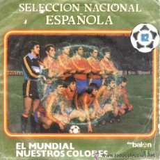 Discos de vinilo: SELECCIÓN ESPAÑOLA DE FÚTBOL - MUNDIAL 82 - DON BALÓN, 1982. Lote 43021349