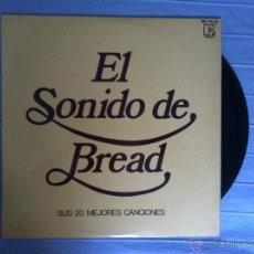 Discos de vinilo: LP BREAD-EL SONIDO DE BREAD. Lote 43023803
