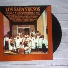 Discos de vinilo: LP LOS SABANDEÑOS-CANTAN A HISPANOAMERICA VOL.3. Lote 43027089
