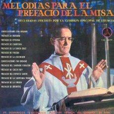 Discos de vinilo: MELODÍAS PARA EL PREFACIO DE LA MISA - PP.DOMINICOS Y ESCOLANÍA DE LEÓN - 1966. Lote 43035737