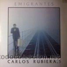 Discos de vinilo: CARLOS RUBIERA EMIGRANTES (1989). Lote 43041952