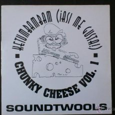 Discos de vinilo: SOUNDTWOOLS - CHUNKY CHEESE VOL. 1 - MAXI VINILO 12 - 3 TRACKS - 1995 - ARIOLA . Lote 43042463