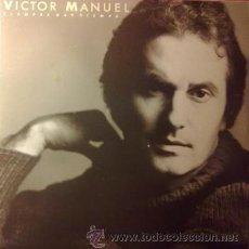 Discos de vinilo: VICTOR MANUEL Y ANA BELEN PARA LA TERNURA SIEMPRE.....(CBS 1986). Lote 43051956