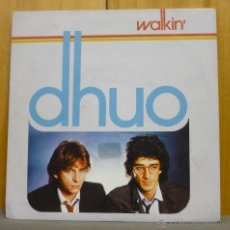 Discos de vinilo: DHUO - WALKIN' - SINGLE CGD - A-106 094 - ESPAÑA 1984. Lote 43056861