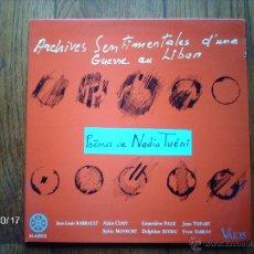Discos de vinilo: POEMES DE NADIA TUENI ( EN FRANCÉS ) ARCHIVES SENTIMENTALES D´UNE GUERRE AU LIBAN . Lote 43057096