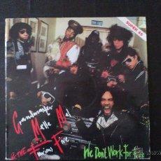 Discos de vinilo: GRANDMASTER MELLE MEL & THE FURIOUS FIVE - WE DONT WORK FOR FREE - VINILO - 1984. Lote 43062648