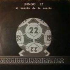 Discos de vinilo: BINGO 22 EL SONIDO DE LA SUERTE (S.F.A.1987). Lote 43069812