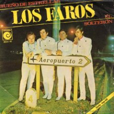 Discos de vinilo: FAROS, SG, EL SOLTERON + 1, AÑO 1967. Lote 43071711