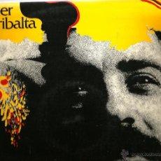 Discos de vinilo: LP XAVIER RIBALTA : TOT L´ENYOR DE DEMÀ ( GUINOVART JOAN SALVAT PAPASSEIT , APELES MESTRES ) . Lote 43082592