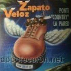Discos de vinilo: ZAPATO VELOZ PONTI COUNTRY LA PARED (HORUS 1992). Lote 43092091