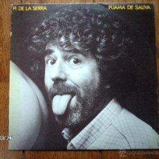 Discos de vinilo: PI DE LA SERRA - PIJAMA DE SALIVA . Lote 43098958