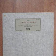 Discos de vinilo: LE PAYS DU SOURIRE. LEHAR - CHOEURS RAYMOND SAINT-PAUL ET ORCHESTRE. DTOR: MARCEL CARIVEN. Lote 43104913