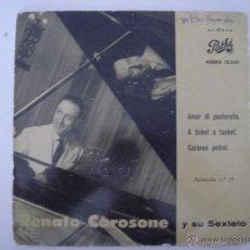 Discos de vinilo: EP. RENATO CAROSONE Y SEXTETO. AMOR DI PASTORELLO/...PATHÉ. 1958. . Lote 43115018