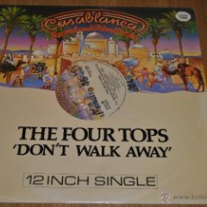 Discos de vinilo: THE FOUR TOPS.DON´T WALK AWAY + 1.(CASABLANCA-POLYGRAM 1981). Lote 47213307