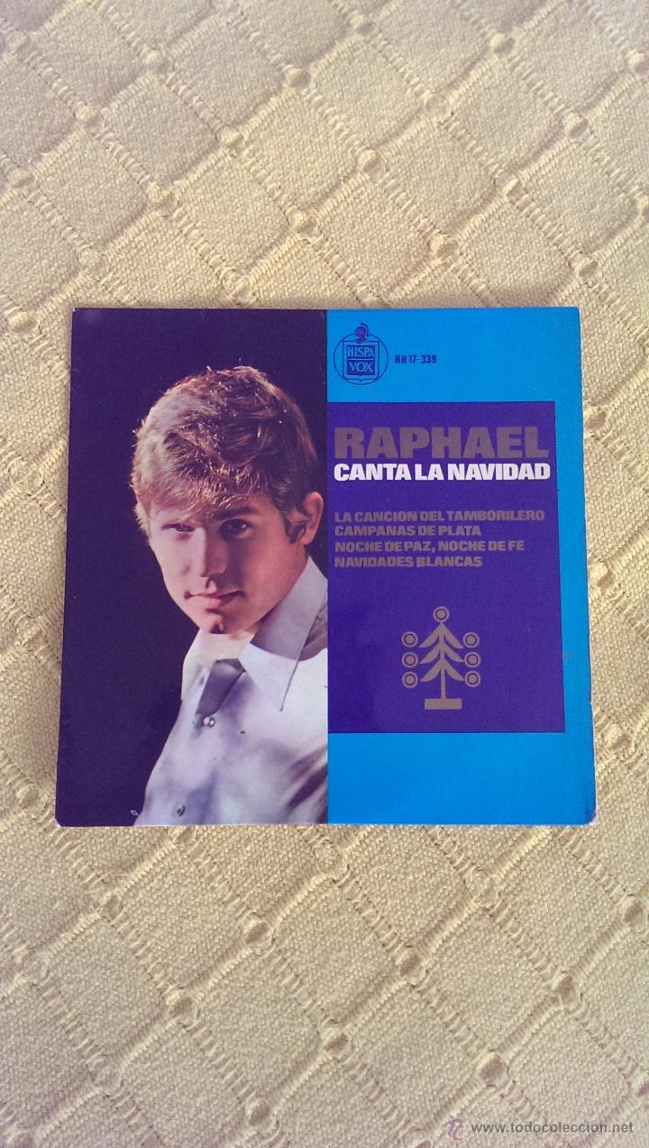 RAPHAEL CANTA LA NAVIDAD SINGLE 1965, EL TAMBORILERO (Música - Discos - Singles Vinilo - Solistas Españoles de los 50 y 60)