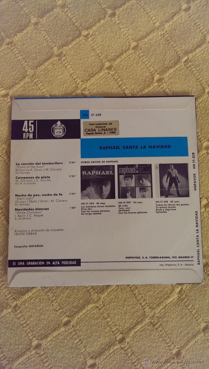 Discos de vinilo: RAPHAEL CANTA LA NAVIDAD SINGLE 1965, EL TAMBORILERO - Foto 2 - 43136847