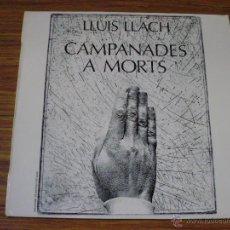 Discos de vinilo: LLUÍS LLACH: CAMPANADES A MORTS. Lote 43150276