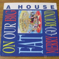 Discos de vinilo: A HOUSE: ON OUR BIG FAT MERRY-GO-ROUND. Lote 43150391