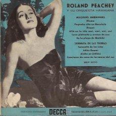 Discos de vinilo: EP-ROLAND PEACHEY MELODIAS HAWAIANAS-DECCA 6010-SPAIN SIN FECHA-EXOTICA. Lote 43152251