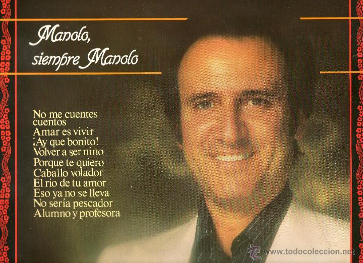 MANOLO ESCOBAR MANOLO SIEMPRE MANOLO 1981 BELTER 2-47.161 (Música - Discos - LP Vinilo - Flamenco, Canción española y Cuplé)