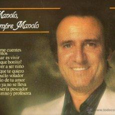 Discos de vinilo: MANOLO ESCOBAR MANOLO SIEMPRE MANOLO 1981 BELTER 2-47.161. Lote 43153228