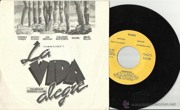SUBURBANO SINGLE PROMOCIONAL LA VIDA ALEGRE BSO FERNANDO COLOMO ESPAÑA 1987 (Música - Discos - Singles Vinilo - Bandas Sonoras y Actores)