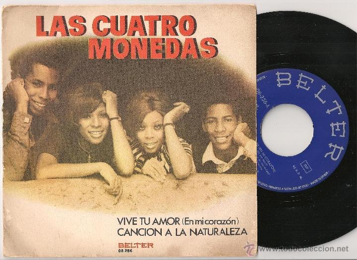 LAS CUATRO MONEDAS - VIVE TU AMOR (SINGLE BELTER 1973) (Música - Discos - Singles Vinilo - Grupos y Solistas de latinoamérica)