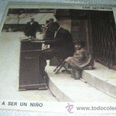 Discos de vinilo: LOS SECRETOS - VOLVER A SER UN NIÑO - SINGLE TWINS 1988. Lote 130080868