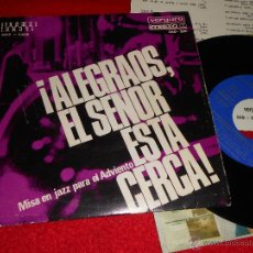 Discos de vinilo: SEXTETO FITTY RATHMANN MISA EN JAZZ PARA EL ADVIENTO EP 1966 VERGARA ALEGRAOS EL SEÑOR ESTA CERCA . Lote 43170579