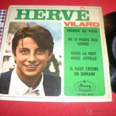 Discos de vinilo: HERVE VILARD MOURIR OU VIVRE SPAIN 1966 EP. Lote 43184454