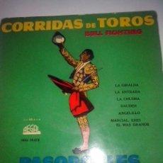 Discos de vinilo: SOUVENIR. CORRIDAS DE TOROS. PASODOBLES. MUY CURIOSO. REGAL SEDL 19038. HAZ TU OFERTA. Lote 43185311