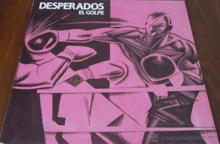 Desperados El Golpe Lp Con Letras Nola Buy Vinyl Records Lp Music By Spanish Bands Of The 70s And 80s At Todocoleccion 43187400