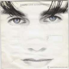 Discos de vinilo: CICERO - LOVE IS EVERYWHERE, EDITADO POR POLYDOR EN 1991. Lote 43187701