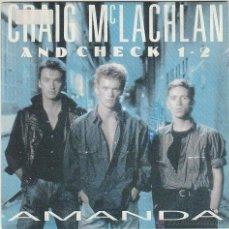 Discos de vinilo: CRAIG MC LACHLAN & CHECK 1-2 - AMANDA, EDITADO POR CBS EN 1990. Lote 43187753