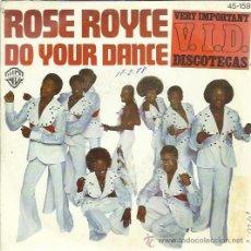 Discos de vinilo: ROSE ROYCE - DO YOUR DANCE - SINGLE HISPAVOX 1977. Lote 43191070