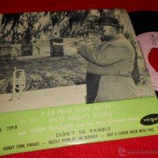 Discos de vinilo: TEDDY BUCKNER NEW ORLEANS BAND DIDN'T HE RAMBLE/HONKY TONK PARADE +2 EP FRANCE PEAU D'UN AUTRE OST. Lote 43194454