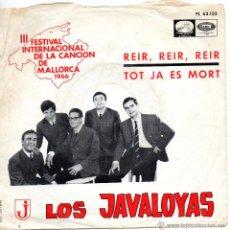Discos de vinilo: JAVALOYAS - FESTIVAL DE MALLORCA SG, REIR, REIR, REIR + 1, AÑO 1966. Lote 43199489