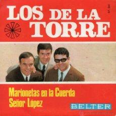 Discos de vinil: DE LA TORRE, SG, MARIONETAS EN LA CUERDA + 1, AÑO 1967. Lote 43199610