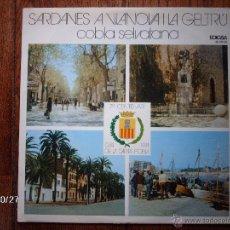 Discos de vinilo: COBLA SELVATANA - SARDANES A VILANOVA I LA GELTRU . Lote 43204565