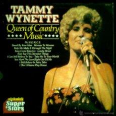 Discos de vinilo: TAMMY WYNETTE - QUEEN OF COUNTRY MUSIC - UK LP PICKWICK 1980 - SUPER STARS - COMO NUEVO. Lote 43204675