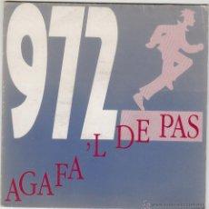 Discos de vinilo: 972 - AGAFA'L DE PAS / PER QUE PASSES DE MI?, SINGLE EDITADO POR SALSETA DISCOS EN 1991. Lote 43206843