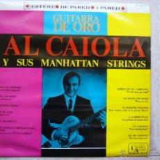 Discos de vinilo: GUITARRA DE ORO - AL CAIOLA Y SUS MANHATTAN STRINGS - LP. Lote 43211035